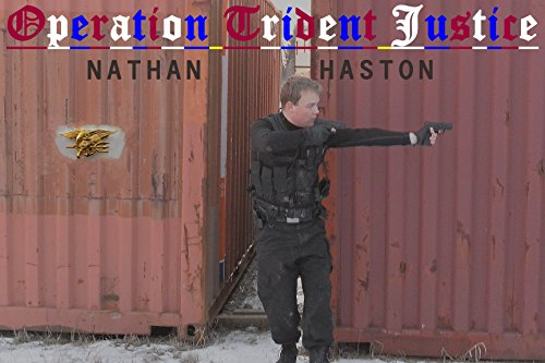 operation-trident-justice-the-unfiltered-account-of-navy-seal-karson-hunter-english-edition