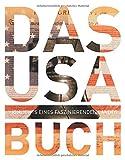 Das USA Buch: Highlights eines faszinierenden Landes (KUNTH Das ... Buch. Highlights einer faszinierenden Stadt) -