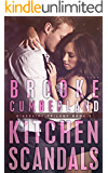 Kitchen Scandals: (#2) (The Riverside Trilogy)