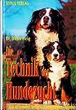 Die Techik der Hundezucht Buch | Buch Die Techik der Hundezucht | Hundebuch Die Techik der Hundezucht