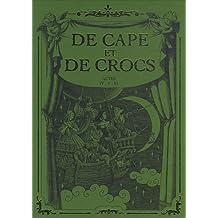 De Cape et de Crocs, Tomes 4 à 6 : Le mystère de l'île étrange ; Jean sans Lune ; Luna incognita