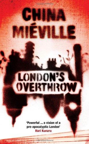 London's Overthrow por China Mieville