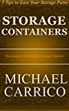 Storage Containers: The Complete Idiot's Guide to Storage Solutions
