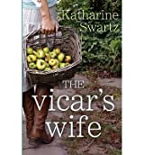 [(The Vicar's Wife)] [ By (author) Katharine Swartz ] [October, 2013]