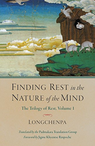 Finding Rest In The Nature Of The Mind: Trilogy of Rest, Volume 1 (Trilogy of Rest 1) por Longchenpa