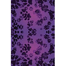Journal Your Life's Journey: Dog Paws Violet, Lined Journal, 6 x 9, 100 Pages