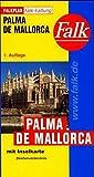 Falk Pläne, Palma de Mallorca, Falkfaltung (Falk Stadtplan Extra Standardfaltung - Deutschland) -
