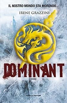 Dominant (Fanucci Editore) di [Grazzini, Irene]
