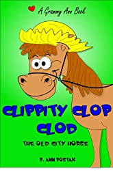Clippity Clop Clod: The Old City Horse (English Edition)
