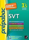 SVT 1re S - Cours, méthodes et exercices progressifs (première S)