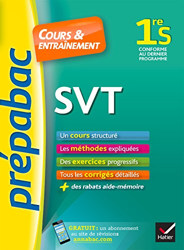 SVT 1re S - Prpabac Cours & entranement: cours, mthodes et exercices progressifs (premire S)