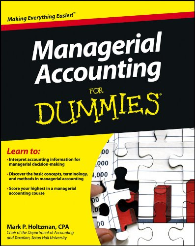 Managerial Accounting For Dummies por Mark P. Holtzman