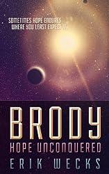 Brody: Hope Unconquered (A Pax Imperium Novella)