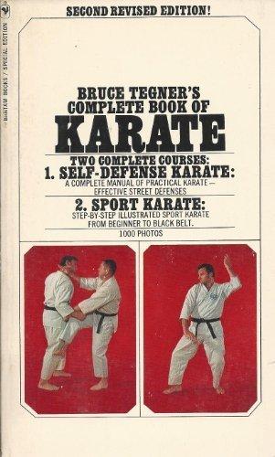 Bruce Tegner's Complete Book of Karate 2nd edition by Tegner, Bruce (1981) Paperback