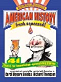Brainjuice: American History, Fresh Squeezed!: Handprint Books by Carol Diggory Shields (2005-09-01)