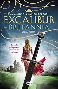 Excalibur : La huida de la princesa, el caballero y el mago par Ana Alonso