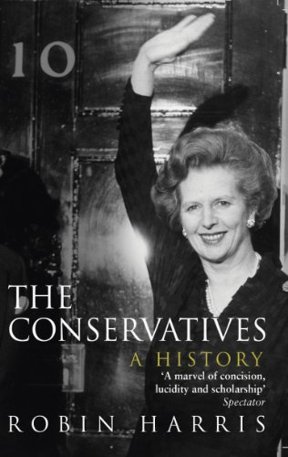 The Conservatives - A History (English Edition)