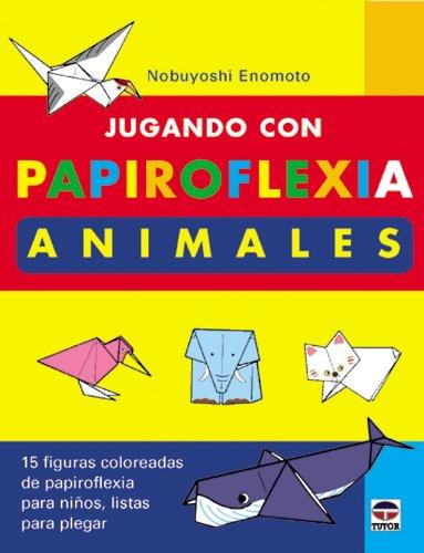Jugando papiroflexia - animales