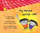 My House/Ende Veedu (Bilingual: English/Malayalam)