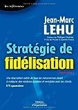 Telecharger Livres Strategie de fidelisation (PDF,EPUB,MOBI) gratuits en Francaise