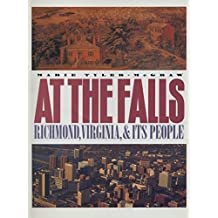 At the Falls: Richmond, Virginia and Its People