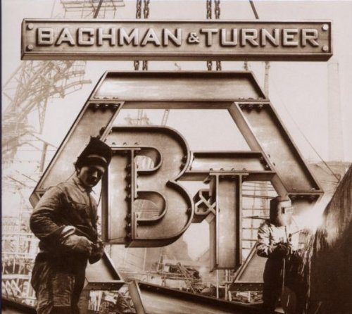 Bachman & Turner by Bachman & Turner (2010-11-09)