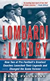 Lombardi and Landry: How Two of Pro Football