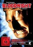 Bloodnight - Elizabeth Cox, Renée Estevez, Dan Hicks, Bruce Campbell, David Byrnes