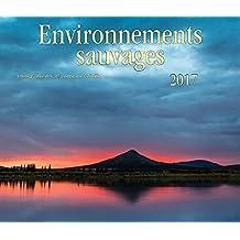 Environnements Sauvages 2017 Calendar
