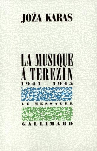 La musique à Terezín: (1941-1945)