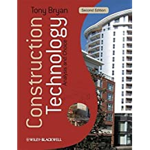 Construction Technology: Analysis and Choice by Tony Bryan (2010-03-05)
