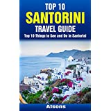 Santorini, Greece Travel Guide