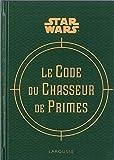 Le code du chasseur de primes