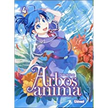 Arbos Anima - Tome 04