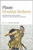 El soldat fanfarró (CLÀSSICS GRÈCIA I RO)
