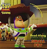 Toy Story Toons: Small Fry [With CD (Audio)] (Disney Read-Along) by Annie Auerbach (Adapter) › Visit Amazon's Annie Auerbach Page search results for this author Annie Auerbach (Adapter), Rick Zieff (Narrator) (4-Sep-2012) Paperback
