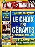 Telecharger Livres VIE FINANCIERE No 2882 du 02 09 2000 VALEURS FRANCAISES LE CHOIX DES GERANTS PLACEMENTS GARE AUX NOUVELLES ARNAQUES AGROALIMENTAIRE PREFEREZ NESTLE A DANONE NICOLAS DUFOURCQ WANADOO SSII QUE FAIRE APRES LE REBOND (PDF,EPUB,MOBI) gratuits en Francaise
