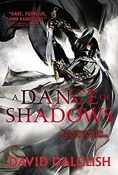 A Dance of Shadows (Shadowdance 4) by David Dalglish (2014-05-20)