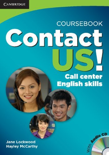 Contact Us! Coursebook with Audio CD: Call Center English Skills by Jane Lockwood (2010-06-21)