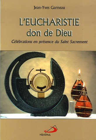leucharistie-don-de-dieu-celebrations-en-presence-du-saint-sacrement