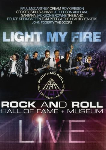 Light My Fire - Rock and Roll Hall of Fame & Museum/Live (Hall Of Fame-filme)