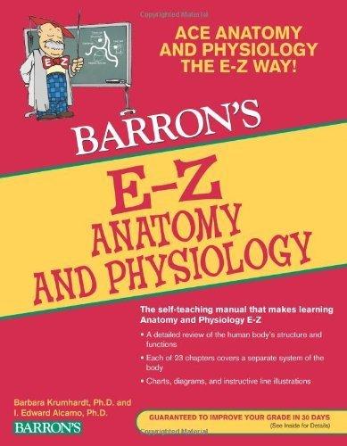 E-Z Anatomy and Physiology (Barron's E-Z Series) by Alcamo Ph.D., I. Edward, Krumhardt Ph.D., Barbara (2010) Paperback