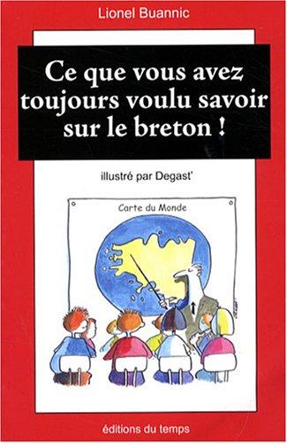 Ce que vous avez toujours voulu savoir sur le breton !