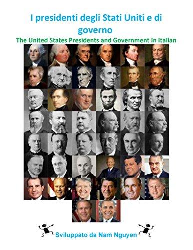 i-presidenti-degli-stati-uniti-e-di-governo-the-united-states-presidents-and-government-in-italian