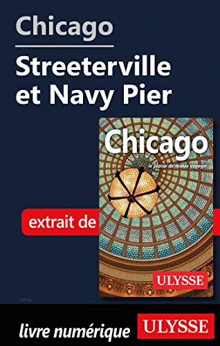 Chicago - Streeterville et Navy Pier (French Edition)