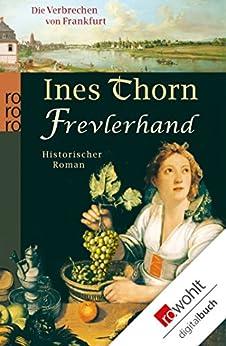 Frevlerhand (Die Verbrechen von Frankfurt 4)