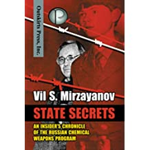 State Secrets: An Insider's Chronicle of the Russian Chemical Weapons Program (English Edition)