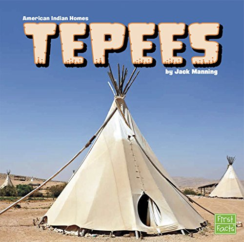 Tepees (American Indian Homes)