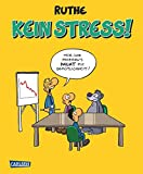 Kein Stress! (Shit happens!) Foto