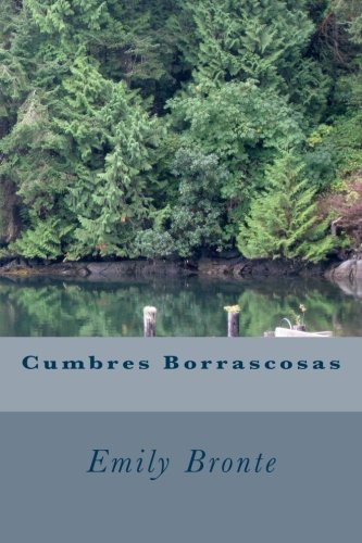 Cumbres Borrascosas por Emily Bronte